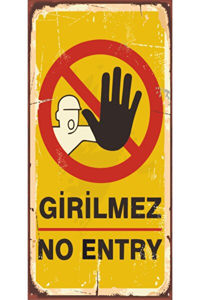 Girilmez No Entry (10 Cm X 20 Cm) Mini Retro Ahşap Poster
