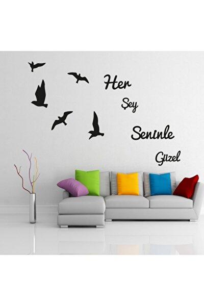 Her Şey Seninle Güzel Lazer Kesim Duvar Dekoru