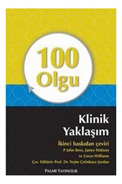 100 Olgu Klinik Yaklaşım Kitabı - Gwyn Williams,james Pattison,p. John Rees