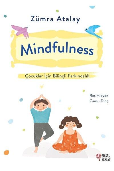 Mindfulness - Çocuklar Için Bilinçli Farkındalık - Zümra Atalay 9786257032384