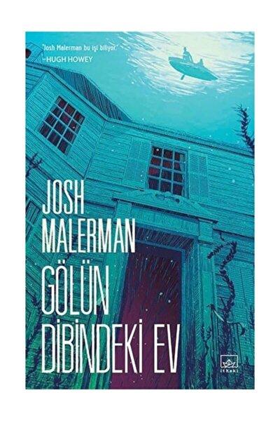 Gölün Dibindeki Ev Josh Malerman