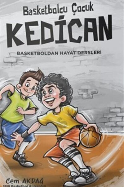 Basketbolcu Çocuk Kedican-basketboldan Hayat Dersleri
