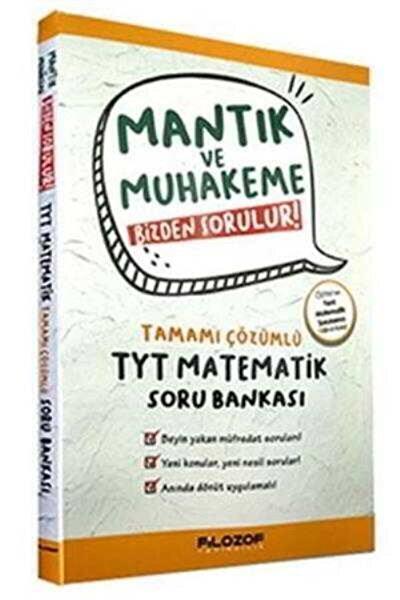 Tyt Mantık Ve Muhakeme Çözümlü Matematik Soru Bankası Filozof Yayınları