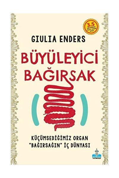 """Büyüleyici Bağırsak & Küçümsediğimiz Organ """"bağırsağın"""" Iç Dünyası"""