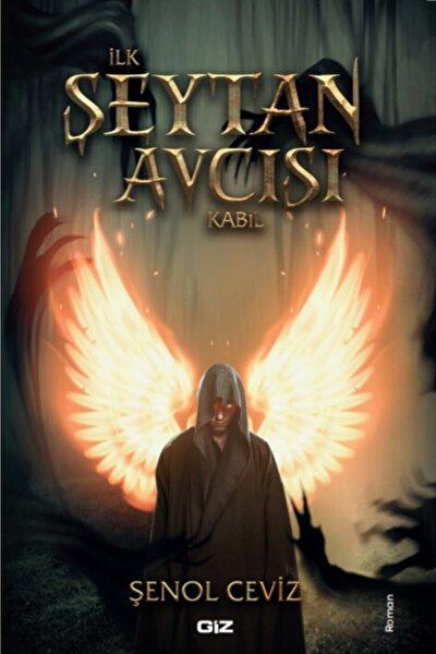 İlk Şeytan Avcısı Kabil