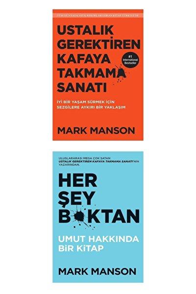 Ustalık Gerektiren Kafaya Takmama Sanatı & Her Şey Boktan / Set - Mark Manson