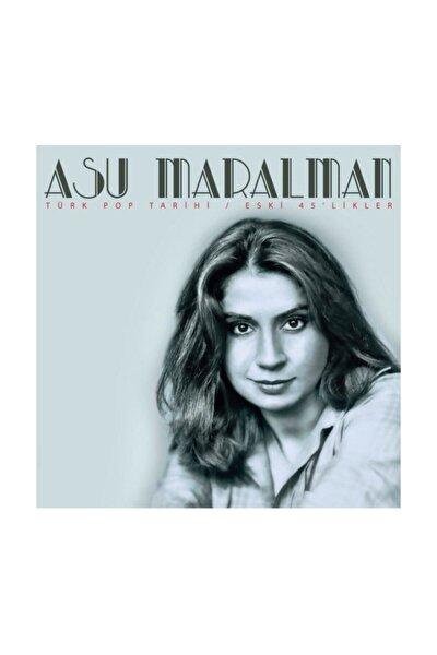 Asu Maralman - Türk Pop Tarihi - Eski 45'likler Ent