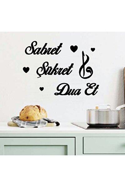 Sabret Şükret Dua Et Duvar Yazıları 40x30cm Mutfak Tezgah Üstü Yazılar Dua Seti 3lü Ahşap