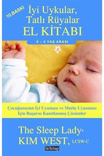 Iyi Uykular, Tatlı Rüyalar El Kitabı
