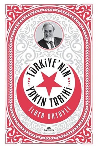 Türkiye'nin Yakın Tarihi Ilber Ortaylı