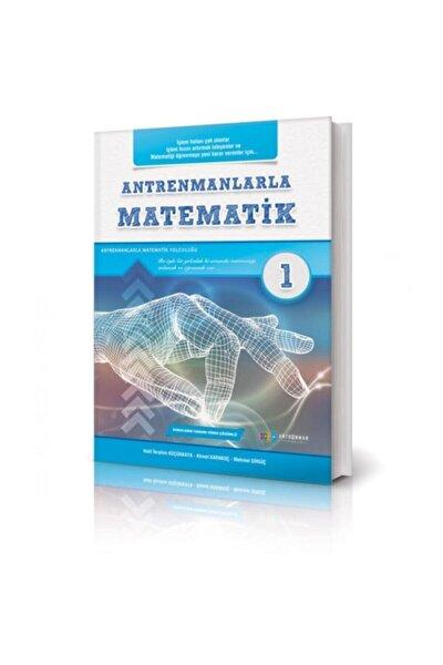 Antrenmanlarla Matematik 1 Antremanlarla