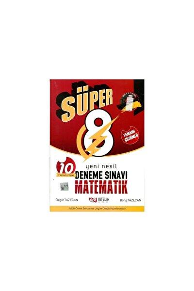 8.sınıf Deneme Yeni Nesil Süper Matematik Tamami Çözümlü ( Özgür Tazecan - Barış Tazecan )