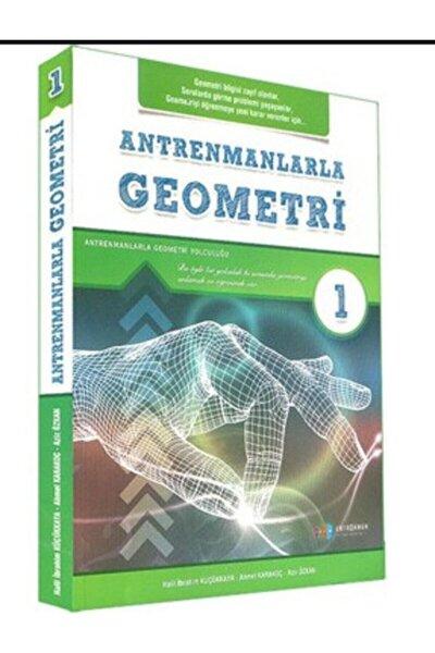 Antrenmanlarla Geometri - 1. Kitap Antrenman Yayınları 2021