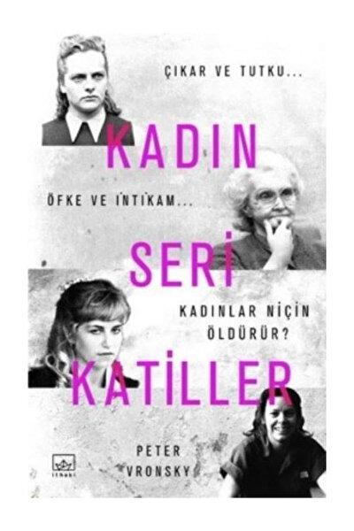 Kadın Seri Katiller - Peter Vronsky
