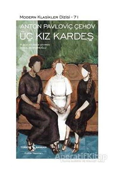 Üç Kız Kardeş Modern Klasikler Serisi 71