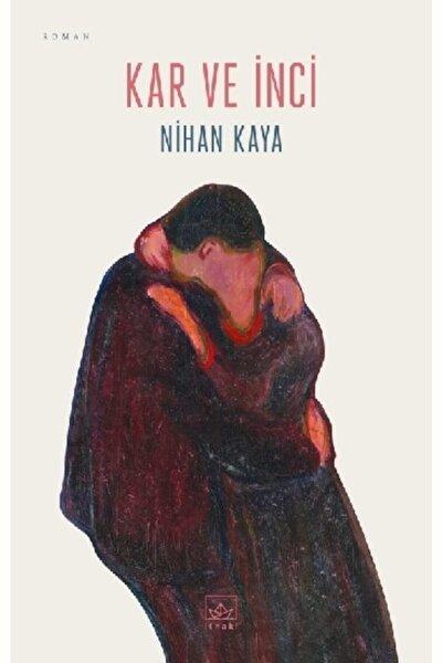 Kar Ve Inci /nihan Kaya /