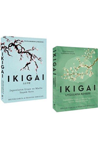 Ikigai Uygulama Rehberi / Ikigai-japonların Uzun Ve Mutlu Yaşam Sırrı 2 Kitap Set