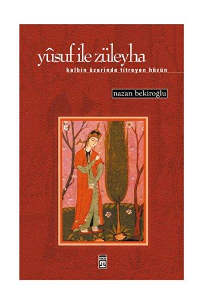 Yusuf Ile Züleyha  Nazan Bekiroğlu