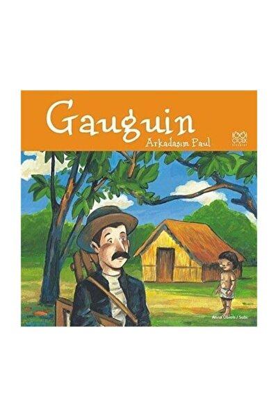 Gauguin / Arkadaşım Paul
