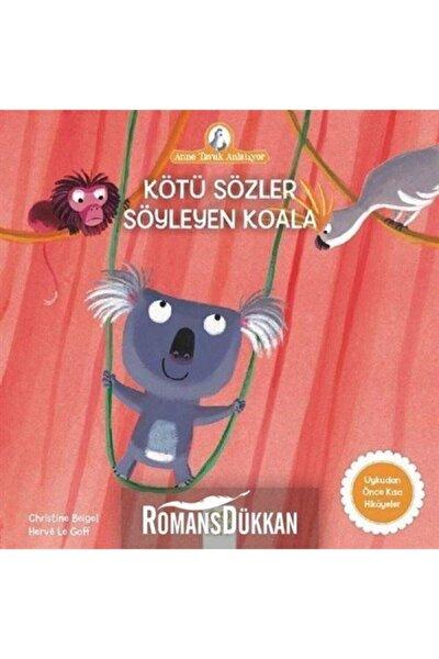 Anne Tavuk Anlatıyor - Kötü Sözler Söyleyen Koala