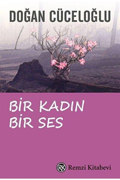 Bir Kadın Bir Ses (Türkiye'de Bir Kadının Varolma Savaşı) - Doğan Cüceloğlu -