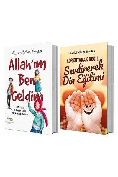 Allah'ım Ben Geldim + Korkutarak Değil Sevdirerek Din Eğitimi - Hatice Kübra Tongar Set