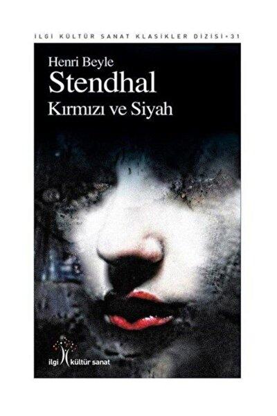 Kırmızı ve Siyah Henri Beyle Stendhal - Marie-Henri Beyle Stendhal