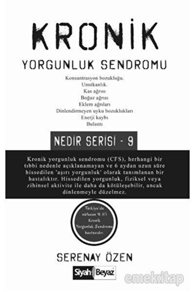 Kronik Yorgunluk Sendromu - Serenay Özen 9786257165051