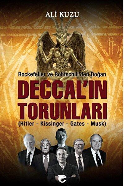 Rockefeller Ve Rothschill'den Doğan Deccal'in Torunları - Ali Kuzu 9786052245187