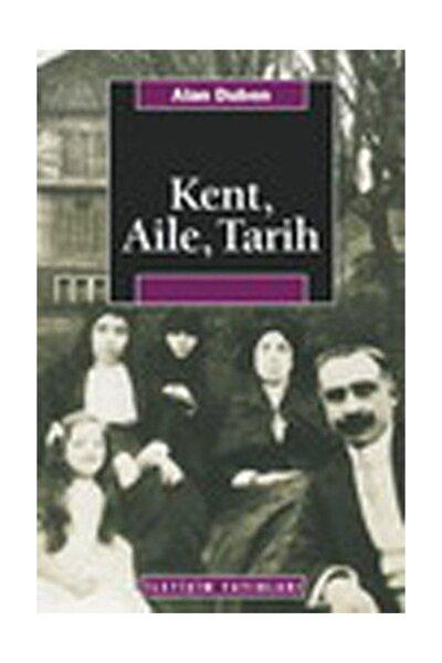 Kent,Aile,Tarih - Alan Duben