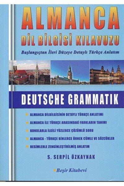 Almanca Dilbilgisi Kılavuzu Deutsche Grammatık Beşir Kitabrvi Serpil Özkaynak