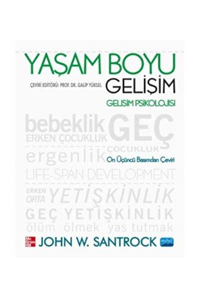 Yaşam Boyu Gelişim John W. Santrock