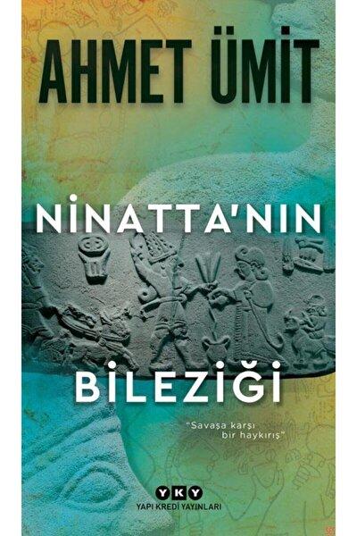 Ninatta'nın Bileziği/ahmet Ümit