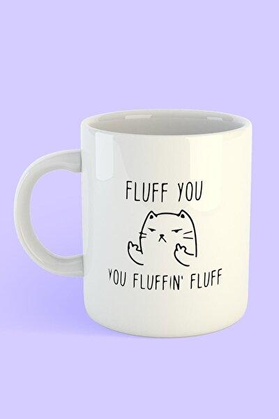 Kedi Fluff You