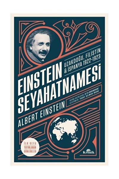 Einstein Seyahatnamesi Uzakdoğu Filistin İspanya 1922 1923