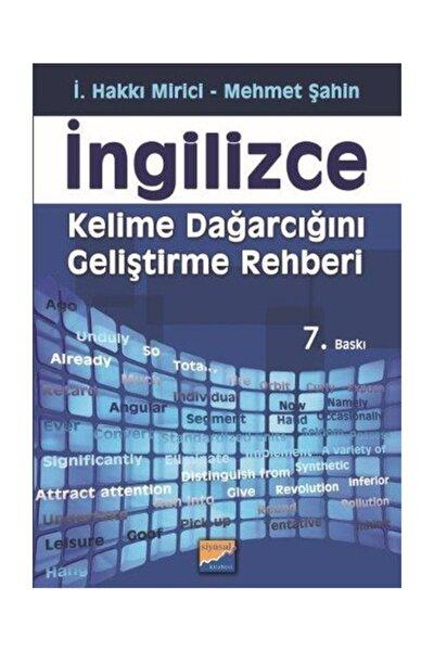 İngilizce Kelime Dağarcığını Geliştirme Rehberi İ. Hakkı Mirici - İ. Hakkı Mirici,Mehmet Şahin