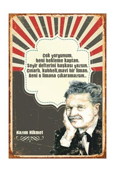 Nazım Hikmet Çok Yorgunum Retro Vintage Ahşap Poster
