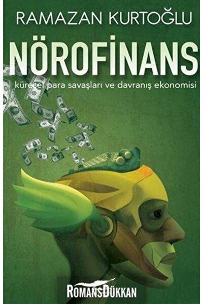 Nörofinans & Küresel Para Savaşları Ve Davranış Ekonomisi