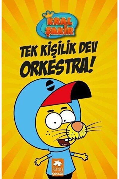 Kral Şakir 1 Tek Kişilik Dev Orkestra! Ciltli