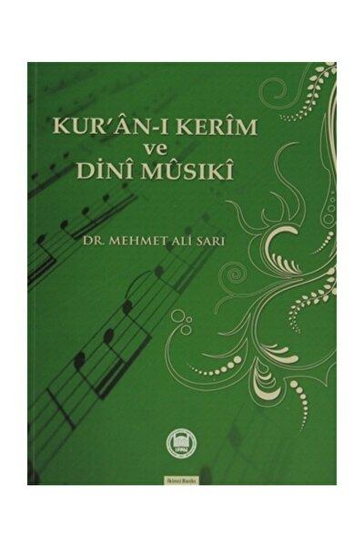 Kur'an-ı Kerim ve Dini Musıki - Mehmet Ali Sarı