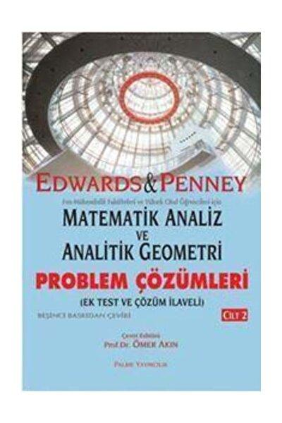 Matematik Analiz Ve Analitik Geometri / Problem Çözümleri Kitabı (Cilt 2)