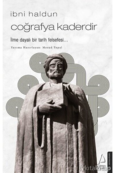 Ibni Haldun - Coğrafya Kaderdir - Ibni Haldun -