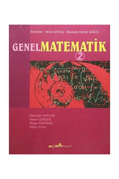 Genel Matematik 2 - Mine Aktaş,Mustafa Kemal Sağel