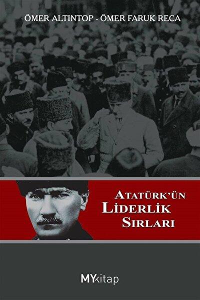 Atatürk'ün Liderlik Sırları - Ömer Altıntop,Ömer Faruk Reca