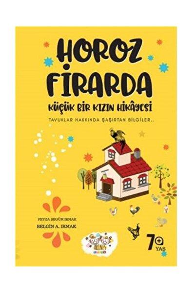 Horoz Firarda & Küçük Bir Kızın Hikayesi