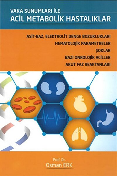 Vaka Sunumları ile Acil Metabolik Hastalıklar - Osman Erk