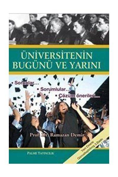 Ramazan Demir Üniversitenin Bugünü ve Yarını