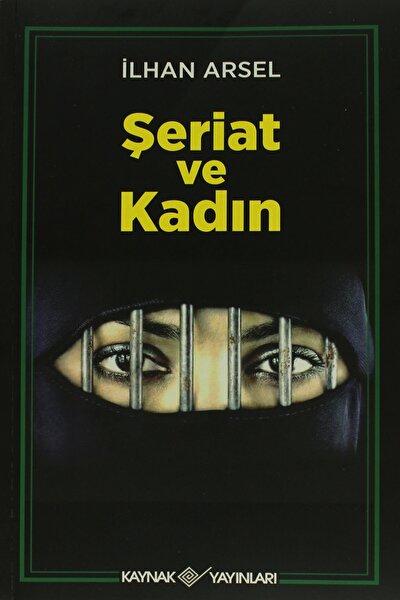 Şeriat ve Kadın - İlhan Arsel