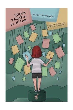 Küçük Yazarın El Kitabı - Zümrüt Bıyıklıoğlu 0001811422001