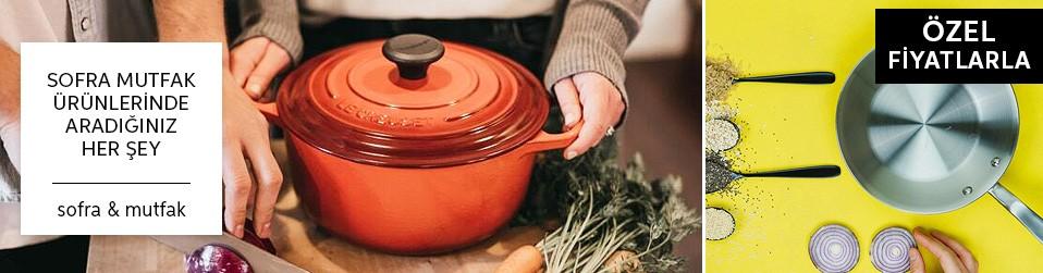 Sofra Mutfak Ürünlerinde Aradığınız Her Şey Online Satış